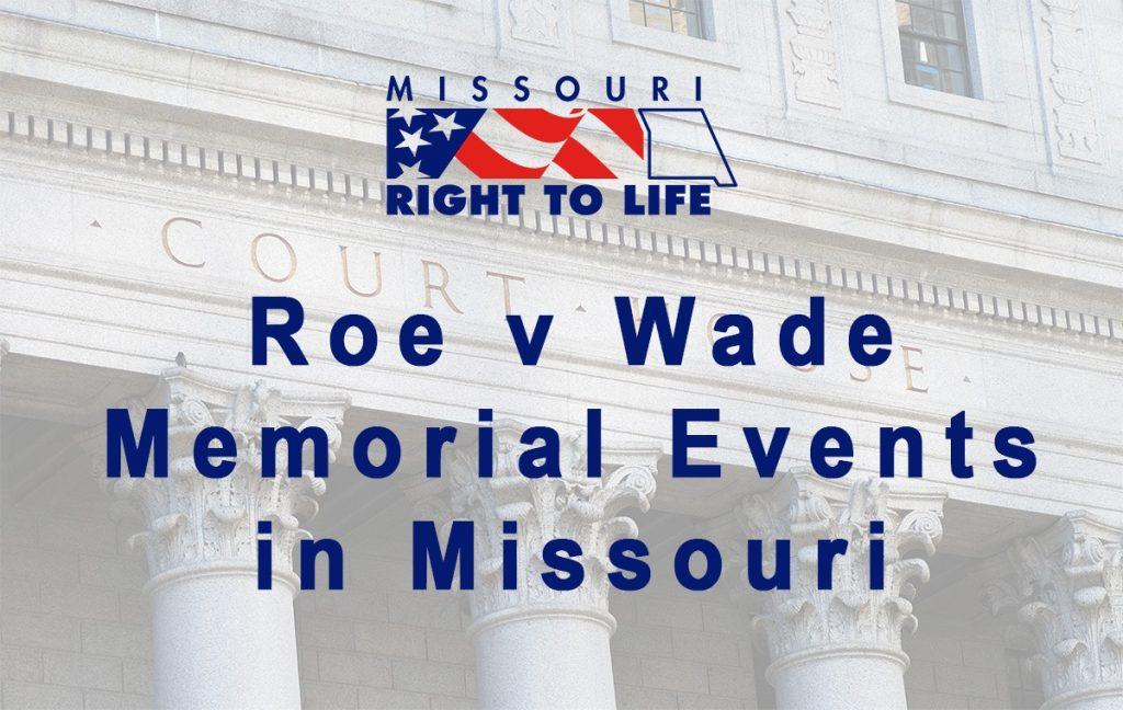 Roe v Wade Memorial Events in Missouri